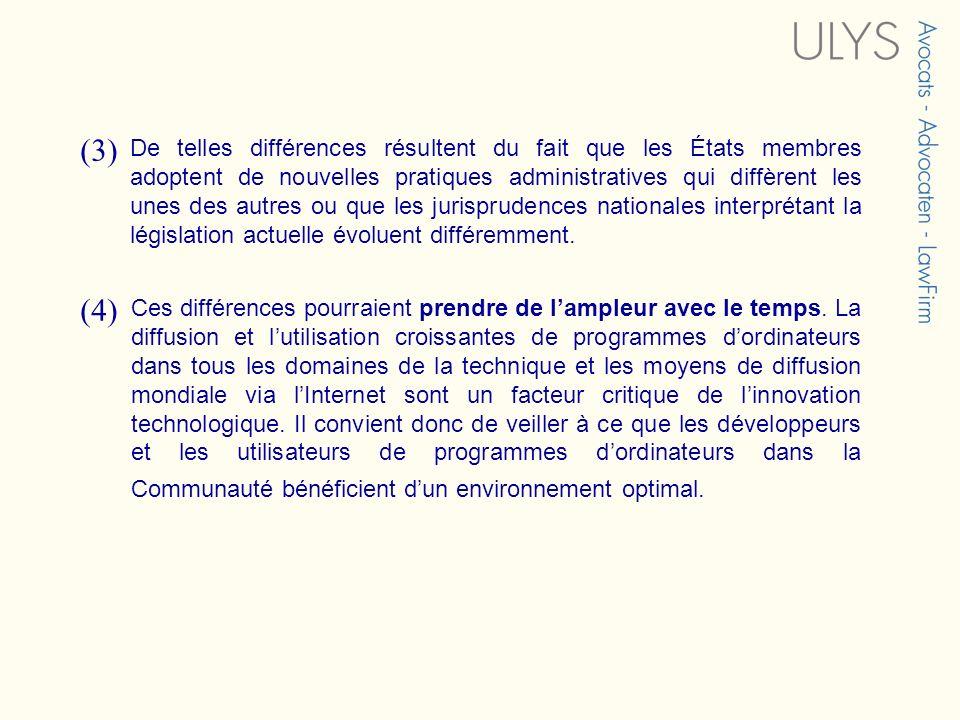 (3) De telles différences résultent du fait que les États membres adoptent de nouvelles pratiques administratives qui diffèrent les unes des autres ou