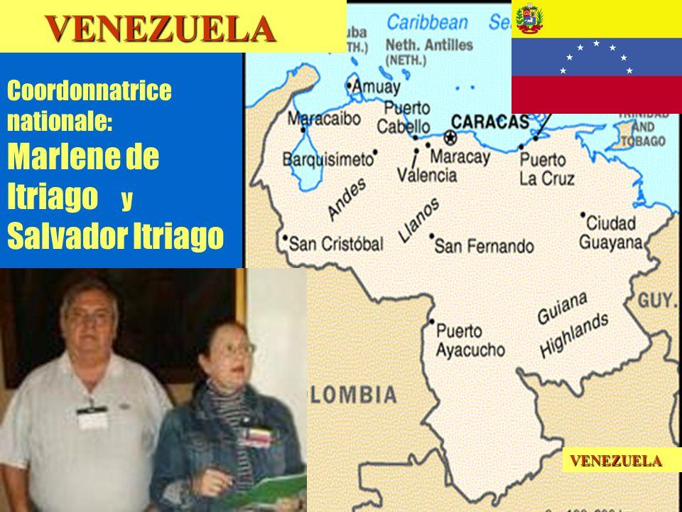 16 Coordonnatrice nationale: Marlene de Itriago y Salvador Itriago VENEZUELA VENEZUELAVENEZUELA
