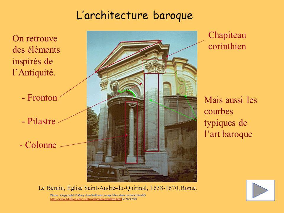Larchitecture baroque Le Bernin, Église Saint-André-du-Quirinal, 1658-1670, Rome. Mais aussi les courbes typiques de lart baroque - Fronton - Pilastre