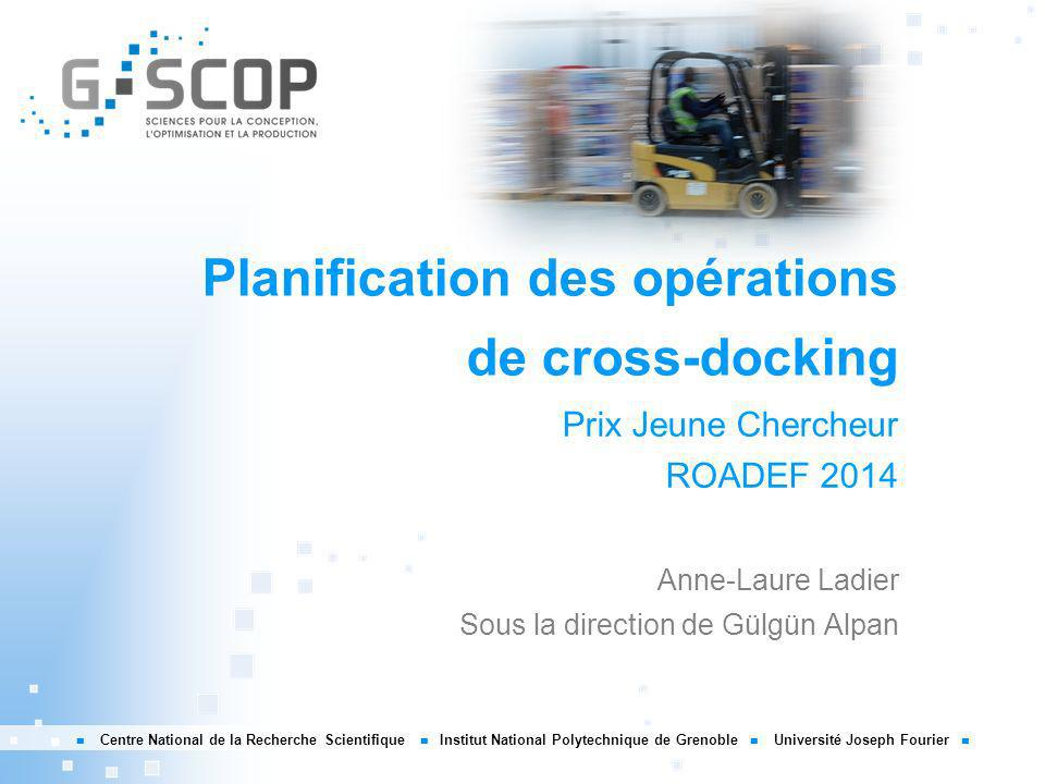 Algo de transfert de palettes Anne-Laure Ladier   Planification des opérations de cross-docking   ROADEF 2014 32