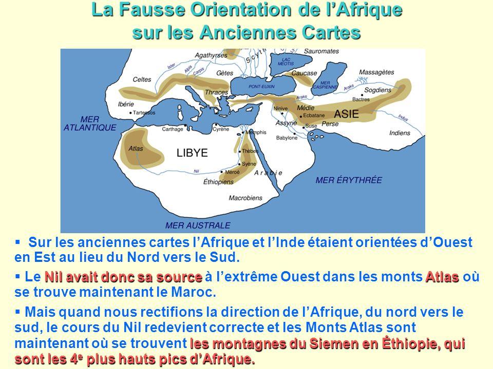 La Fausse Orientation de lAfrique sur les Anciennes Cartes Sur les anciennes cartes lAfrique et lInde étaient orientées dOuest en Est au lieu du Nord