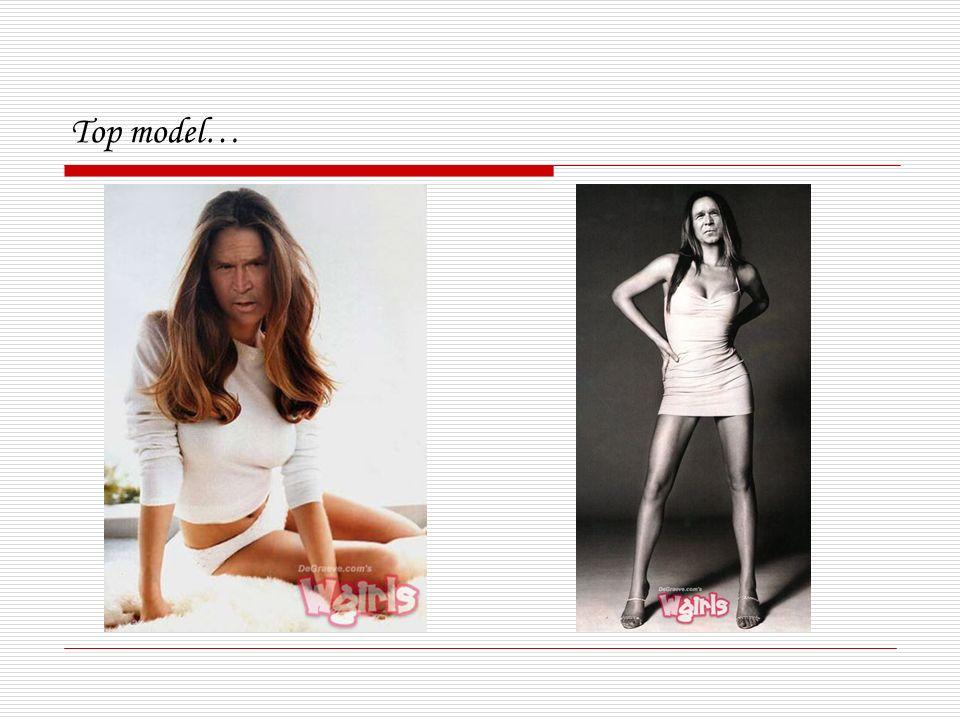 Top model…