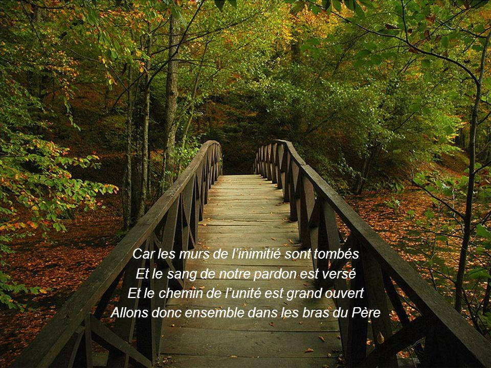 A renoncer à toute amertume et oublier le passé A aimer ceux qui nous ont blessés, leur pardonner