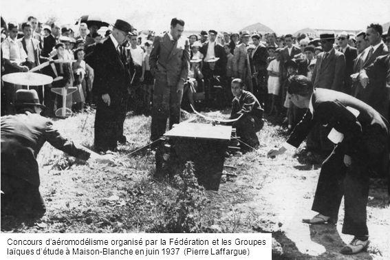 Concours daéromodélisme organisé par la Fédération et les Groupes laïques détude à Maison-Blanche en juin 1937 (Pierre Laffargue)