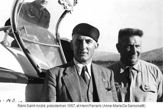 Rémi Saint-André, président en 1957, et Henri Ferraris (Anne-Marie De Sansonetti)