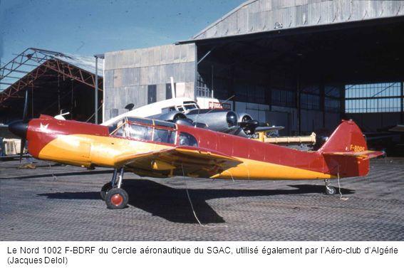 Le Nord 1002 F-BDRF du Cercle aéronautique du SGAC, utilisé également par lAéro-club dAlgérie (Jacques Delol)