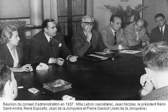 Réunion du conseil dadministration en 1957 : Mlle Lebon (secrétaire), Jean Nicolas, le président Rémi Saint-André, René Esposito, Jean de la Jonquière