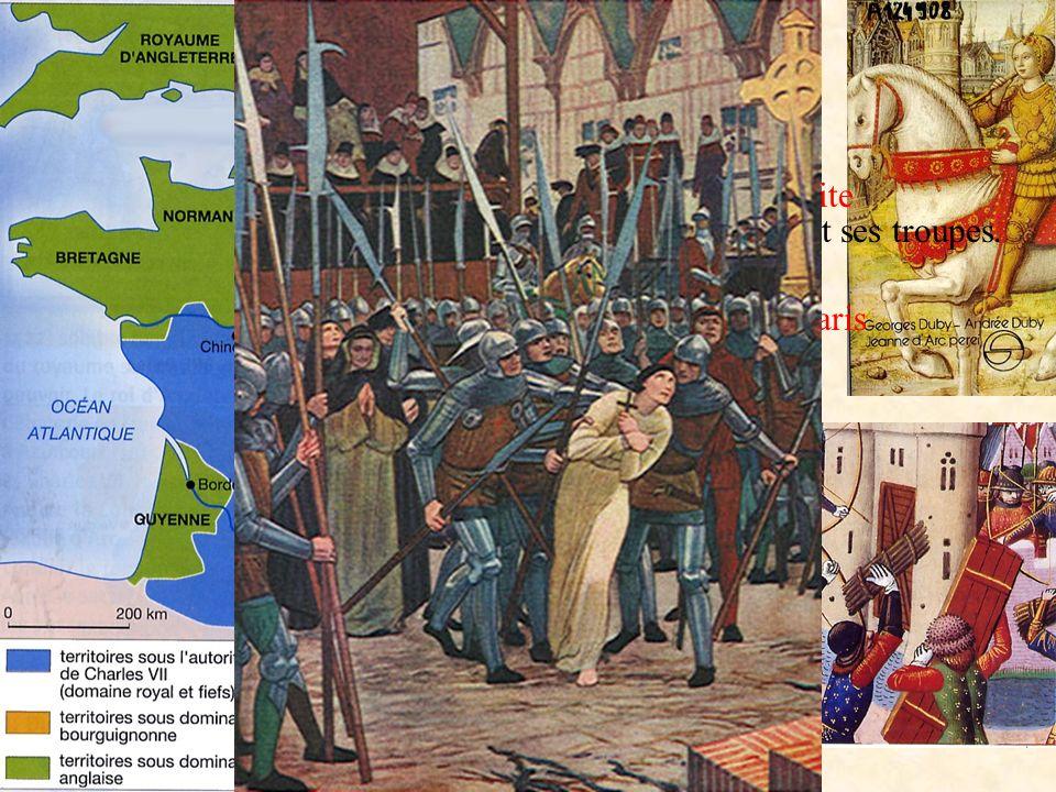 Le siège de Paris 1430 Cest une pour Jeanne et ses troupes. défaite