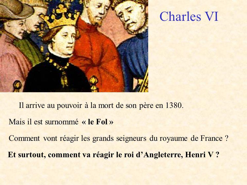 Charles VI Il arrive au pouvoir à la mort de son père en 1380.