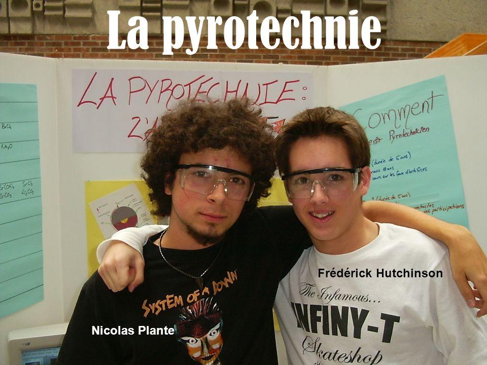 La pyrotechnie Nicolas Plante Frédérick Hutchinson
