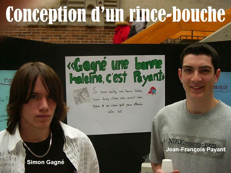 Conception dun rince-bouche Simon Gagné Jean-François Payant