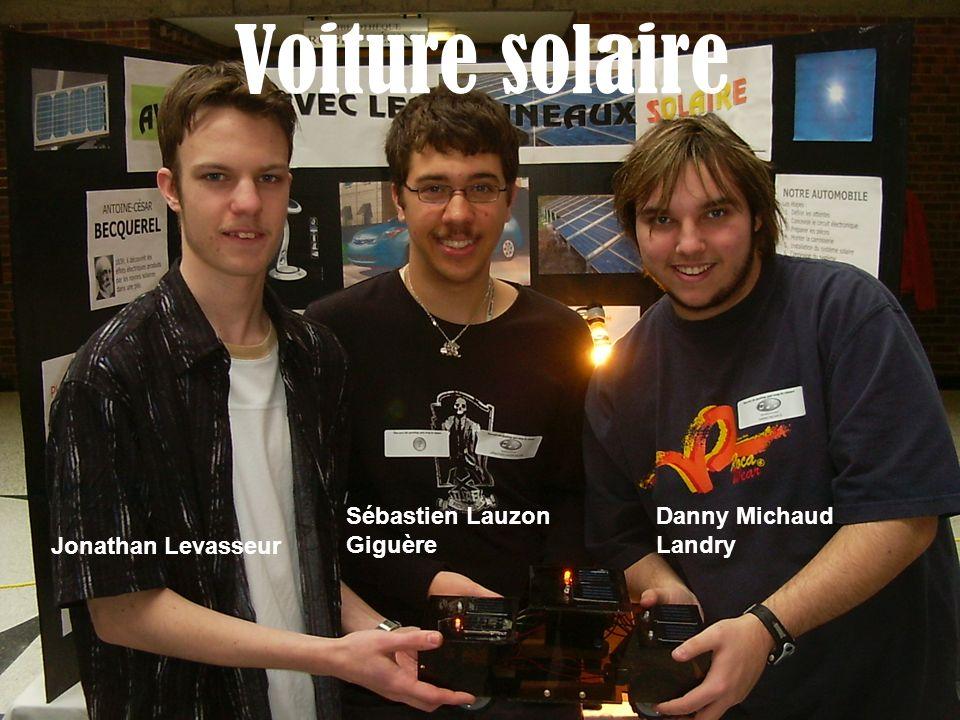 Voiture solaire Jonathan Levasseur Sébastien Lauzon Giguère Danny Michaud Landry