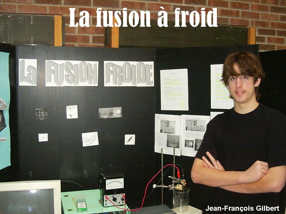 La fusion à froid Jean-François Gilbert