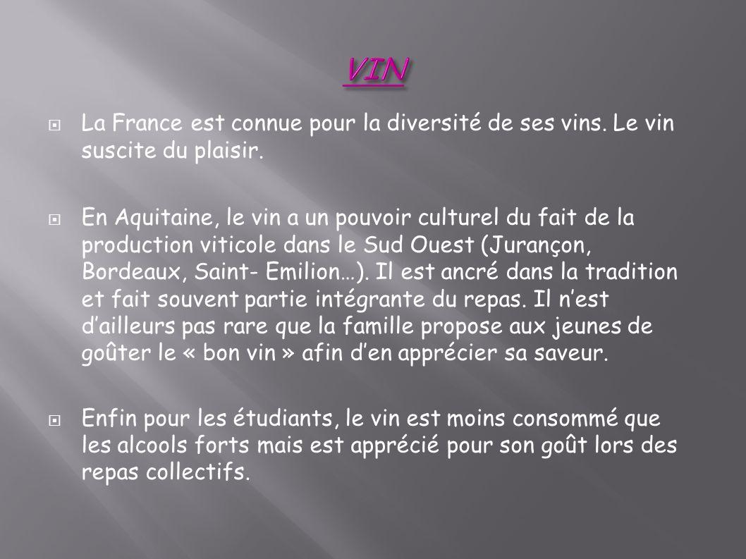 La France est connue pour la diversité de ses vins. Le vin suscite du plaisir. En Aquitaine, le vin a un pouvoir culturel du fait de la production vit