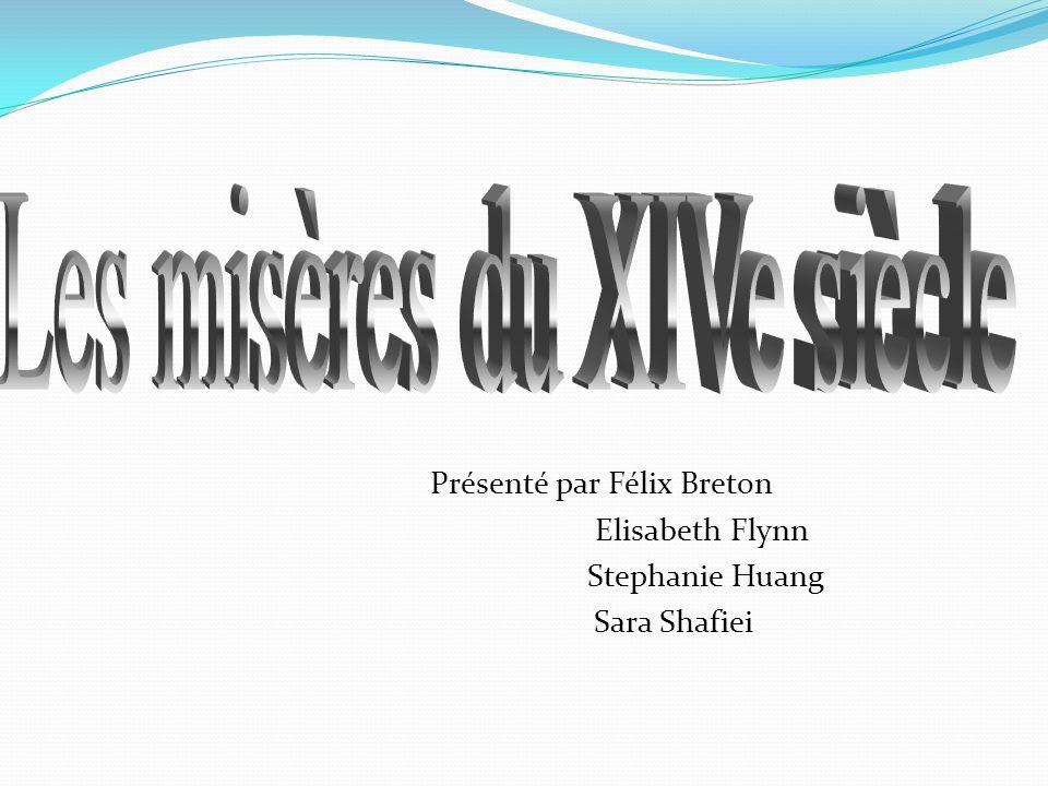 Présenté par Félix Breton Elisabeth Flynn Stephanie Huang Sara Shafiei
