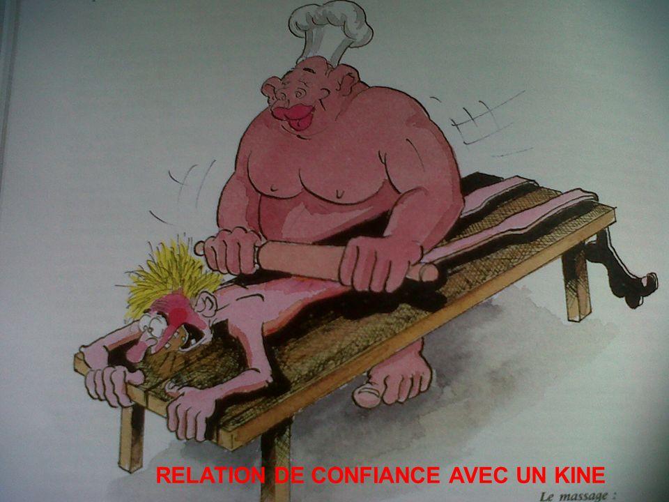 RELATION DE CONFIANCE AVEC UN KINE