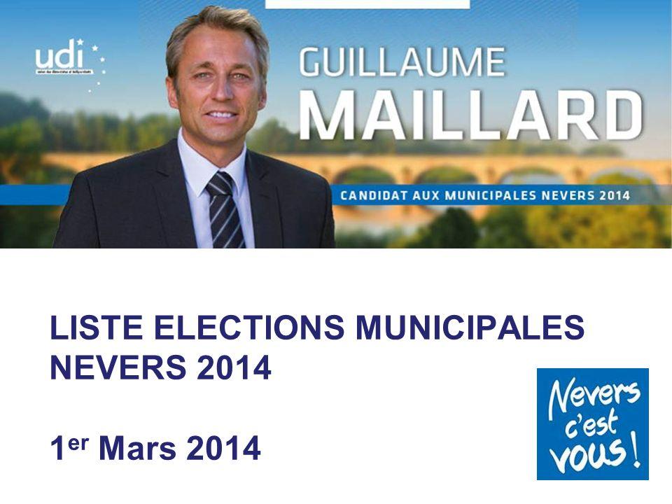 LISTE ELECTIONS MUNICIPALES NEVERS 2014 1 er Mars 2014