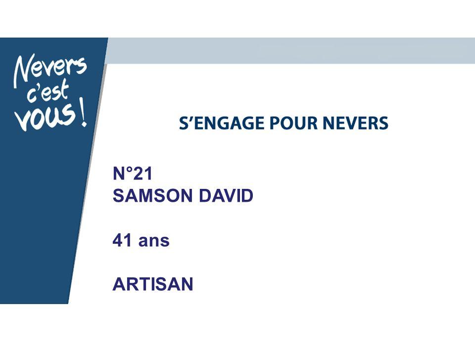 N°21 SAMSON DAVID 41 ans ARTISAN