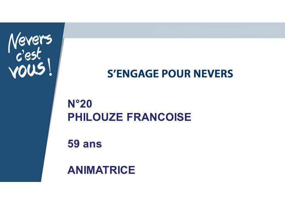 N°20 PHILOUZE FRANCOISE 59 ans ANIMATRICE