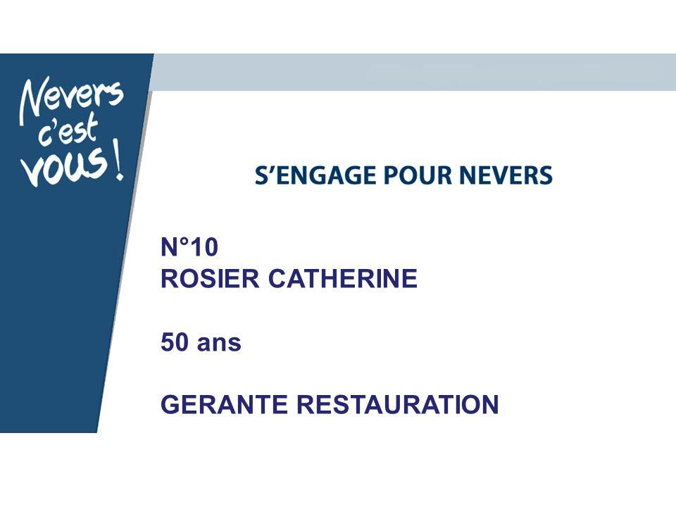 N°10 ROSIER CATHERINE 50 ans GERANTE RESTAURATION