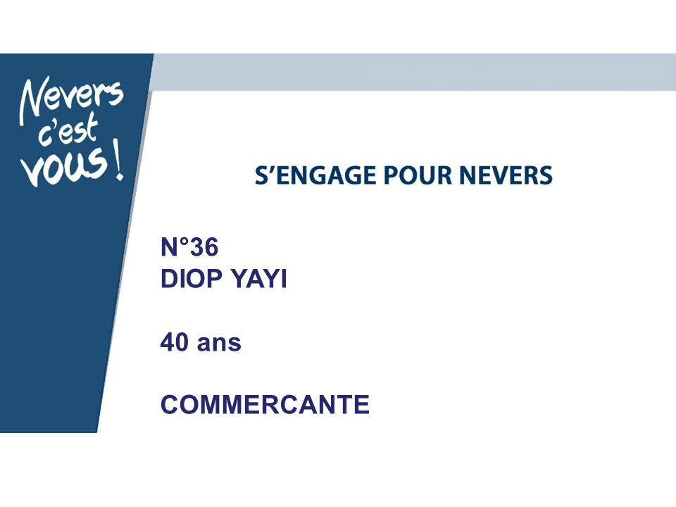 N°36 DIOP YAYI 40 ans COMMERCANTE
