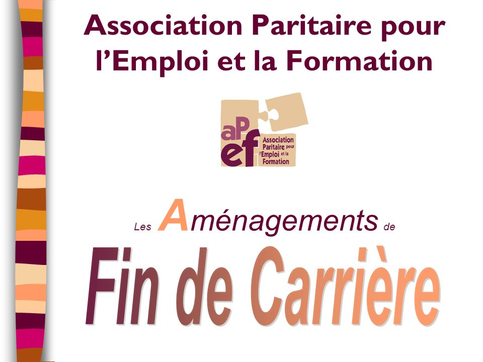 Association Paritaire pour lEmploi et la Formation Les A ménagements de