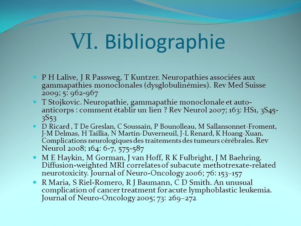VI.Bibliographie P H Lalive, J R Passweg, T Kuntzer.
