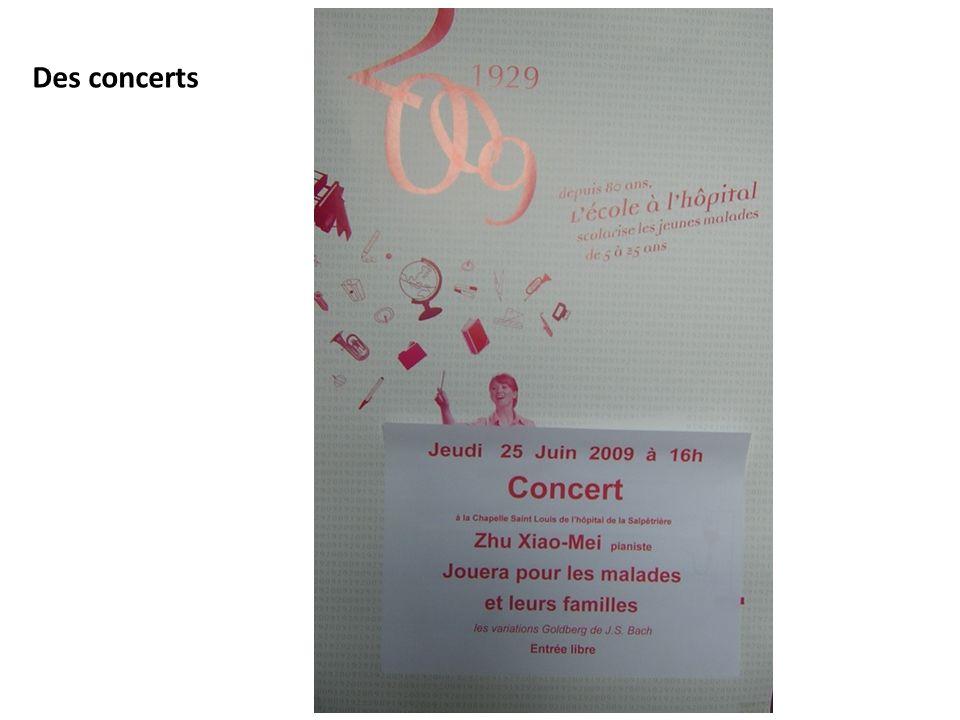Des concerts