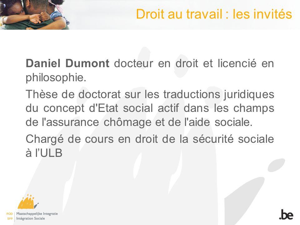 Droit au travail : les invités Daniel Dumont docteur en droit et licencié en philosophie.