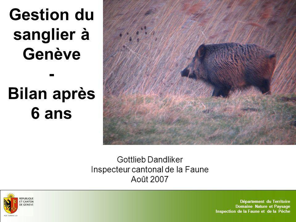 17.05.2014 - Page 1 Département du Territoire Domaine Nature et Paysage Inspection de la Faune et de la Pêche Gestion du sanglier à Genève - Bilan apr