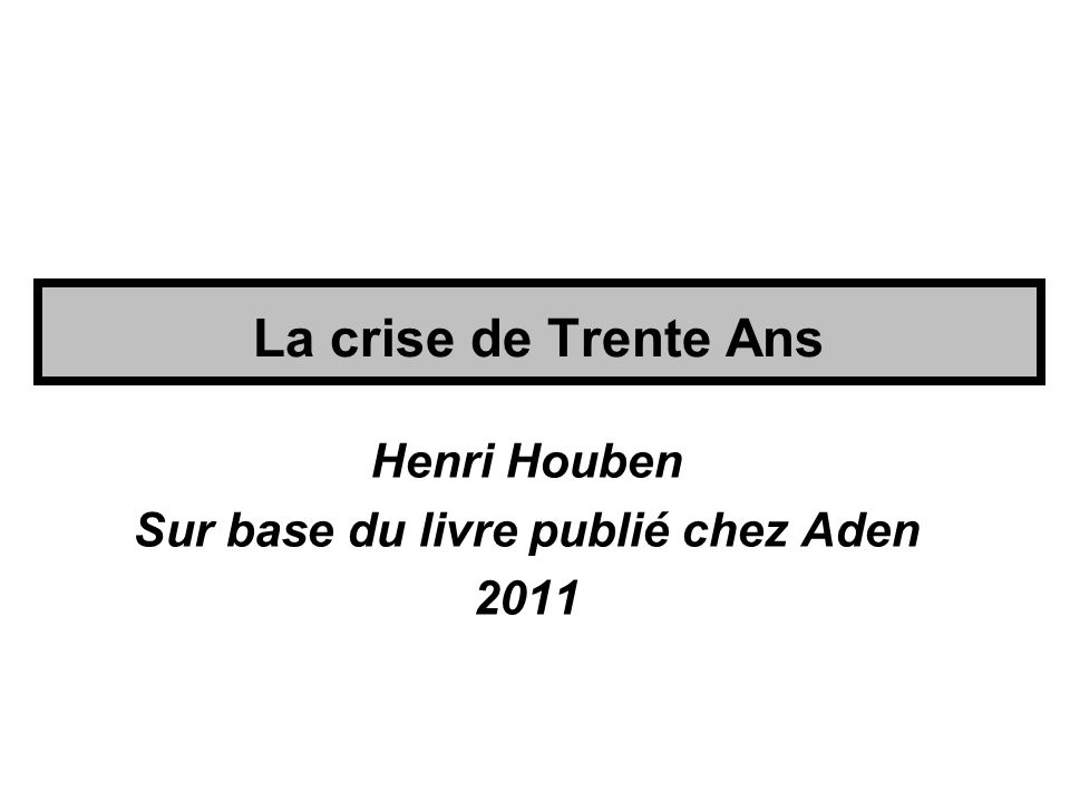 La crise de Trente Ans Éditions Aden 480 pages 25 euros http://www.aden.be/index.php.
