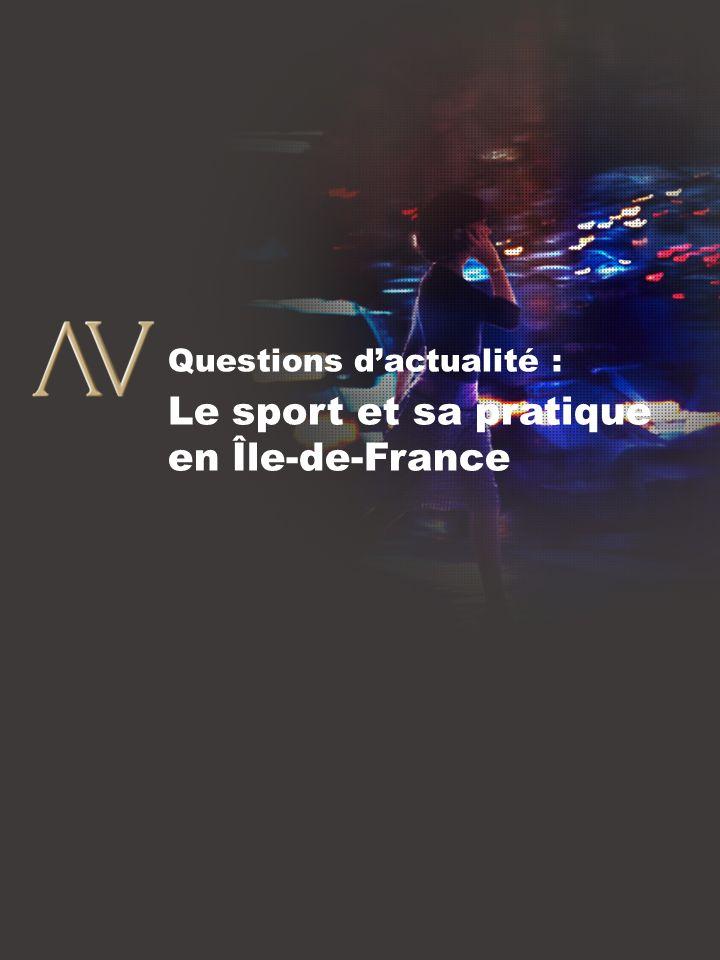 8 Questions dactualité : Le sport et sa pratique en Île-de-France
