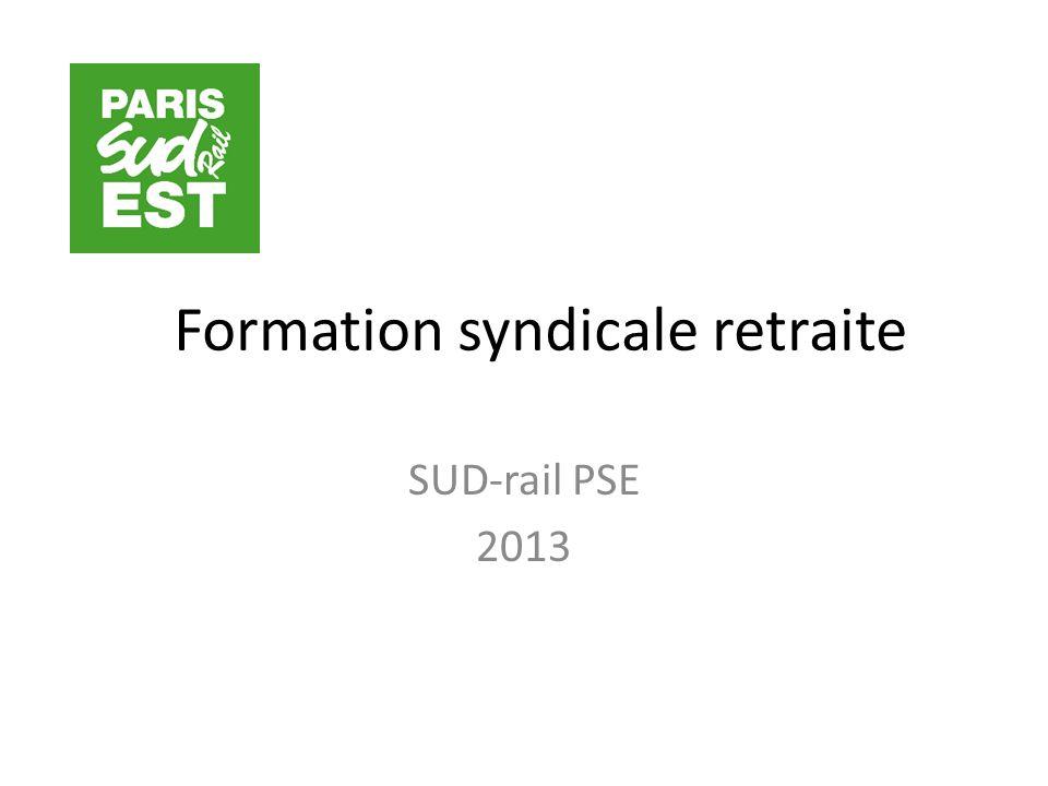 Formation syndicale retraite SUD-rail PSE 2013