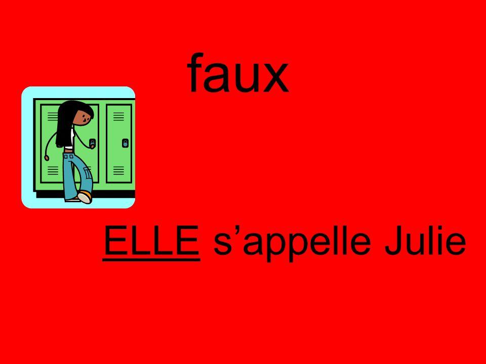 ELLE sappelle Julie faux