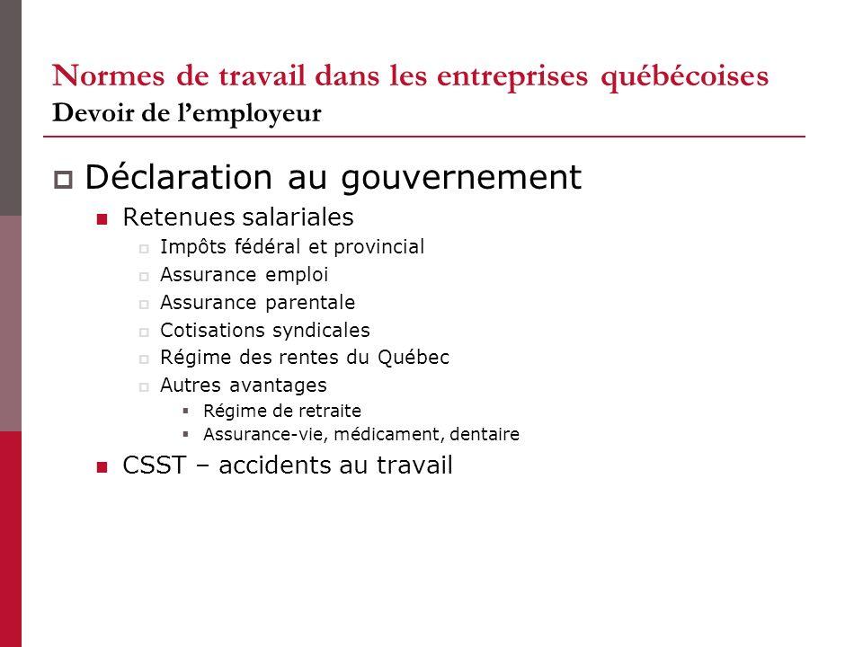 Normes de travail dans les entreprises québécoises Devoir de lemployeur Déclaration au gouvernement Retenues salariales Impôts fédéral et provincial A