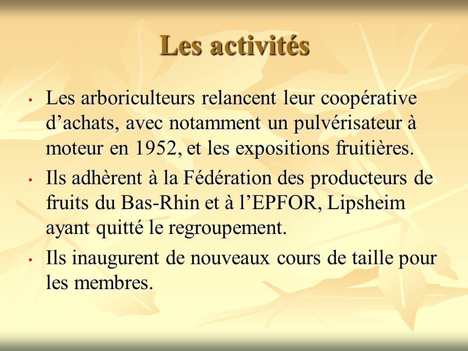 Les activités Les arboriculteurs relancent leur coopérative dachats, avec notamment un pulvérisateur à moteur en 1952, et les expositions fruitières.