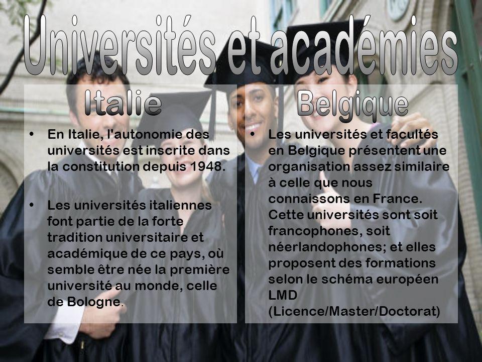 En Italie, l autonomie des universités est inscrite dans la constitution depuis 1948.