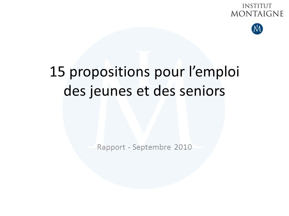 15 propositions pour lemploi des jeunes et des seniors Rapport - Septembre 2010