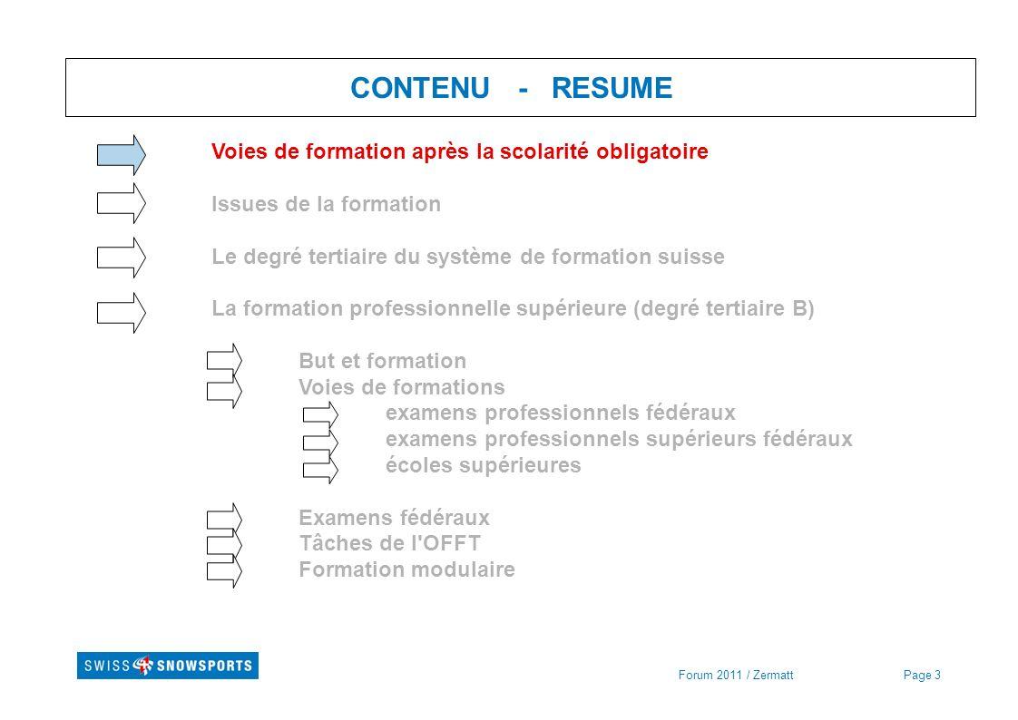 Page 44 Formation professionnelle supérieure - Tâches de l OFFT Forum 2011 / Zermatt L OFFT (Office fédéral de la formation professionnelle et de la technologie) approuve les règlements d examens, reconnaît les brevets et diplômes fédéraux, protège les titres, conseille les associations de branches et les organes responsables des examens lors de la conception et de la révision des règlements d examens, met à la disposition des personnes concernées des guides et des documents d aide à l élaboration des profils de qualification, s assure que les examens se déroulent conformément au règlement d examen, est la première instance de recours en cas de litige portant sur les résultats d un examen.