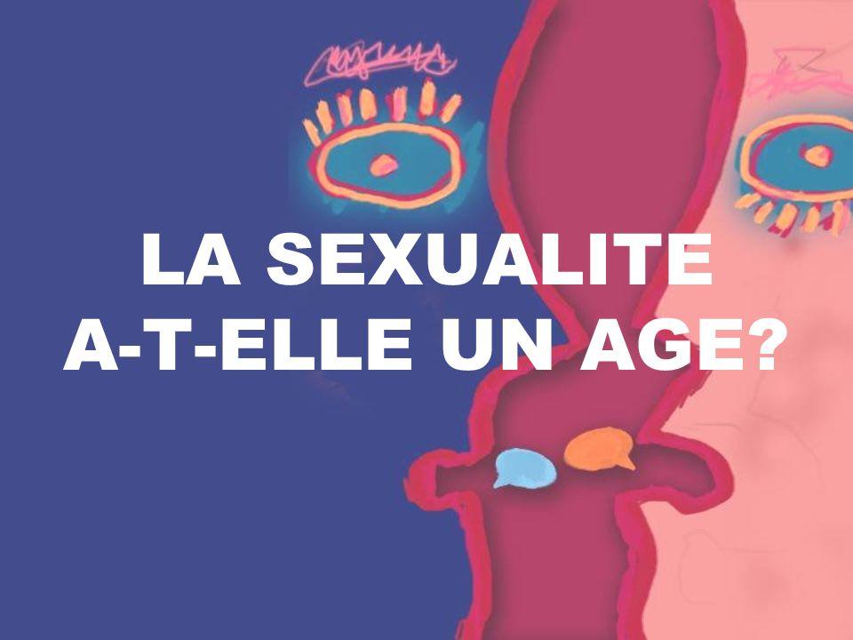 LA SEXUALITE A-T-ELLE UN AGE?