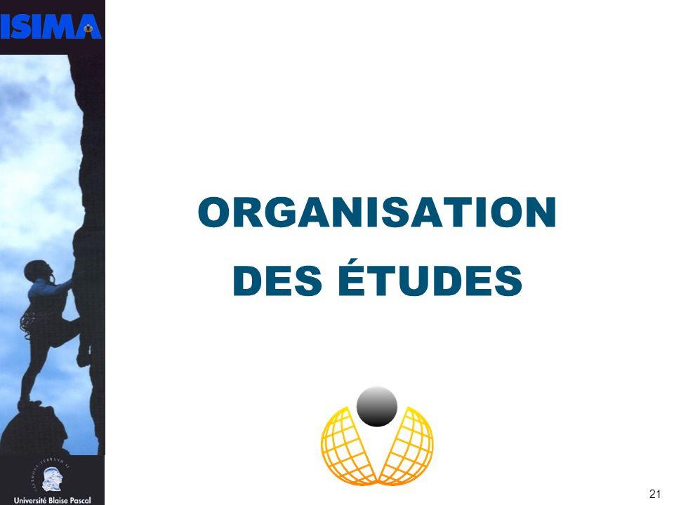 21 ORGANISATION DES ÉTUDES