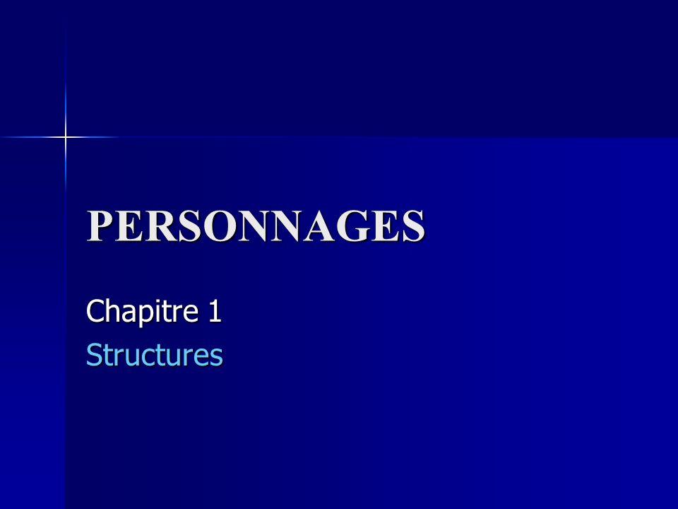 PERSONNAGES Chapitre 1 Structures
