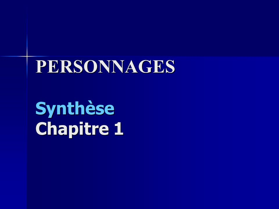 PERSONNAGES Synthèse Chapitre 1