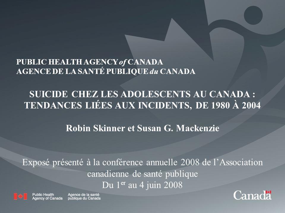 PUBLIC HEALTH AGENCY of CANADA AGENCE DE LA SANTÉ PUBLIQUE du CANADA 1 PUBLIC HEALTH AGENCY of CANADA AGENCE DE LA SANTÉ PUBLIQUE du CANADA SUICIDE CH