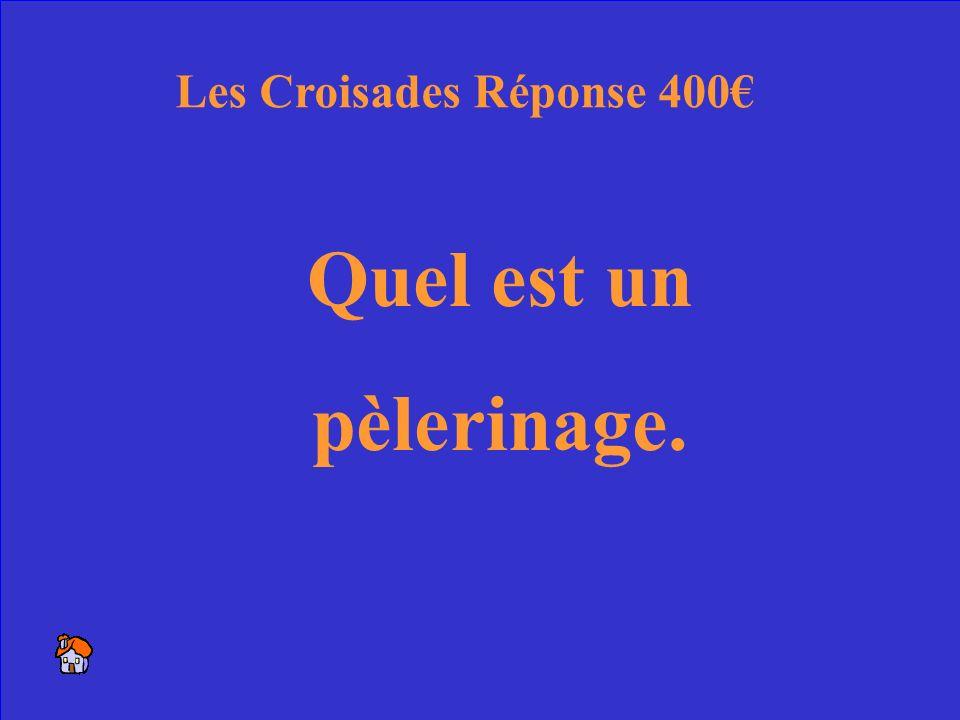 10 Le nom dune journée religieuse. Les Croisades 400