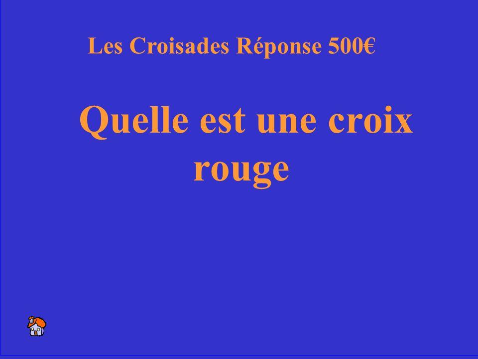 12 Le symbole des Croisés Les Croisades 500