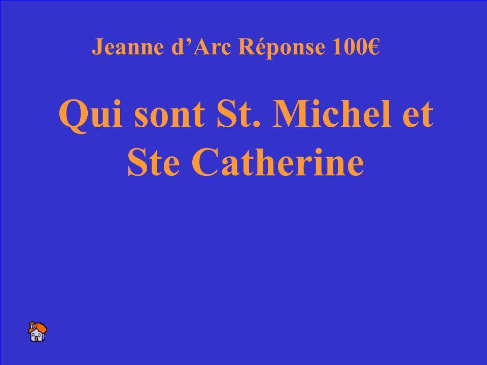 24 Les saints qui ont visité Jeanne Jeanne dArc 100