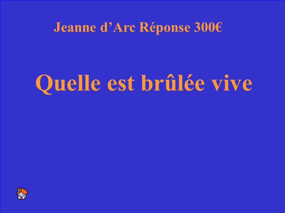 28 Comment Jeanne a été tué Jeanne dArc 300