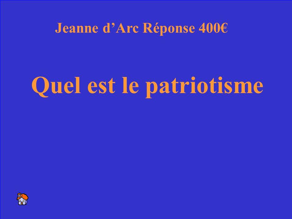30 La nouvelle idée, inspirée par Jeanne, de lamour du pays Jeanne dArc 400