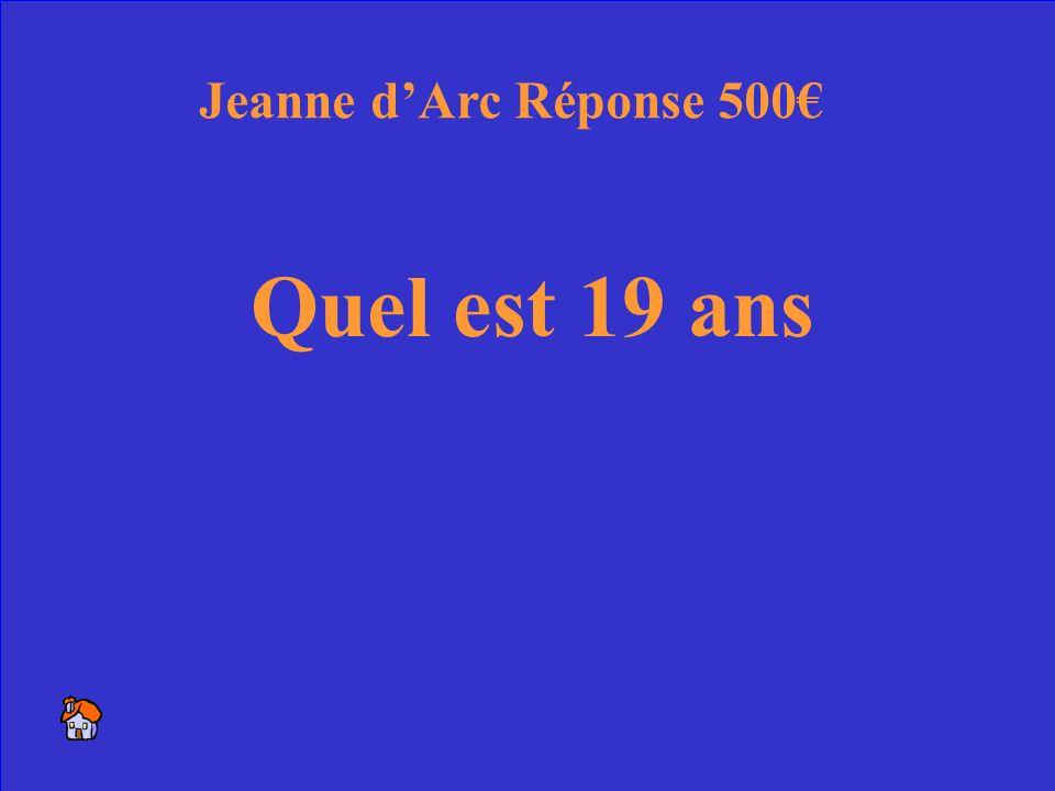 32 Lage quand Jeanne est morte Jeanne dArc 500